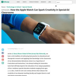 How the Apple Watch Can Spark Creativity in Special Ed Classrooms
