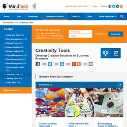 Creativity Tools and Creative Problem Solving Techniques from MindTools