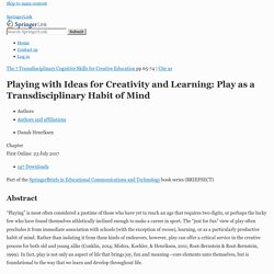 Playing with Ideas for Creativity and Learning: Play as a Transdisciplinary Habit of Mind