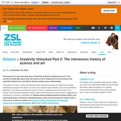 Creativity Unlocked Part 2: The interwoven history of science and art