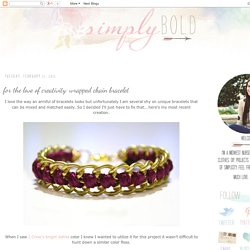 Simply Bold: for the love of creativity: wrapped chain bracelet