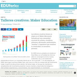 Talleres creativos: Maker Education - EDUforics
