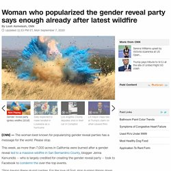 Gender reveal party creator says enough already after latest wildfire