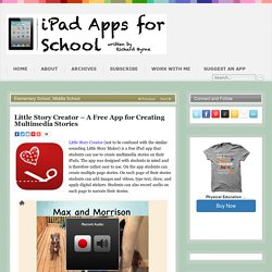 Little Story Creator – A Free App for Creating Multimedia Stories