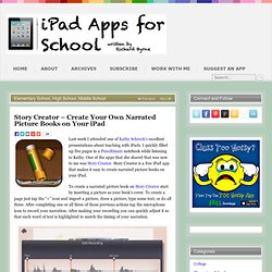 Story Creator – Create Your Own Narrated Picture Books on Your iPad