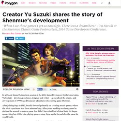 Creator Yu Suzuki shares the story of Shenmue's development