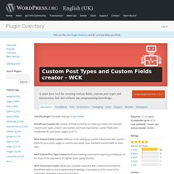 Custom Post Types and Custom Fields creator - WCK — WordPress Plugins