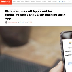 F.lux creators call Apple out for releasing Night Shift