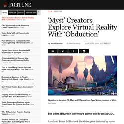 'Myst' Creators Explore Virtual Reality With 'Obduction'
