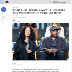 Creators Of Fox TV Series 'Shots Fired' Flip The Race Script On Police Shootings