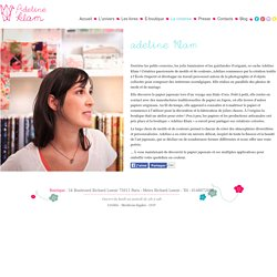 La créatrice - Papier Japonais Adeline Klam créations