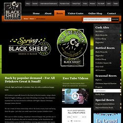All Creatures, Seasonal Beers Yorkshire - Black Sheep Brewery