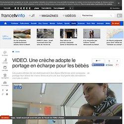 VIDEO. Une crèche adopte le portage en écharpe pour les bébés