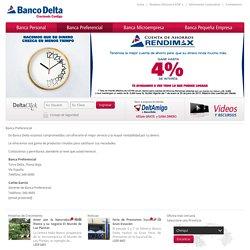 Banco Delta, Creciendo Contigo - Banca Preferencial