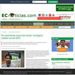 El crecimiento anual del sector 'ecológico' catalán es del 20%