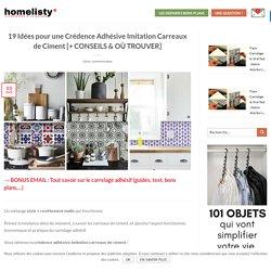 19 Idées pour une Crédence Adhésive Imitation Carreaux de Ciment !
