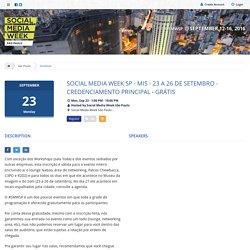 Social Media Week SP - MIS - 23 a 26 de setembro - Credenciamento principal - Grátis