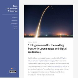 3 things we need for the next big frontier in Open Badges and digital credentials