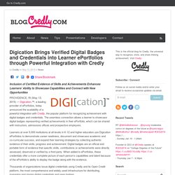 Digication Brings Verified Digital Badges and Credentials into Learner ePortfolios through Powerful Integration with Credly