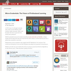 Micro-Credentials: The Future of Professional Learning