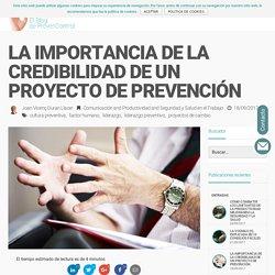La credibilidad es un factor clave en los procesos de prevención