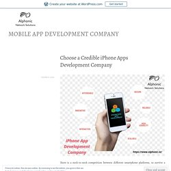 Choose a Credible iPhone Apps DevelopmentCompany