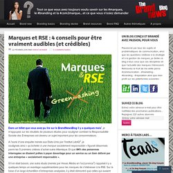 Marques et RSE : 4 conseils pour être vraiment audibles (et crédibles)