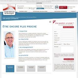 Crédit Mutuel de Bretagne - Entreprises - Une banque plus proche