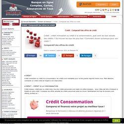 Crédit : Comparatif des offres de crédit - Comparatif des offres de crédit
