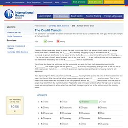 The Credit Crunch - CAE - Cambridge ESOL exam tests