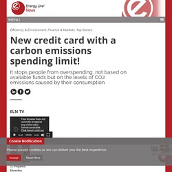 New credit card with a carbon emissions spending limit! - Energy Live News