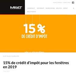 15% de crédit d'impôt pour les fenêtres en 2019