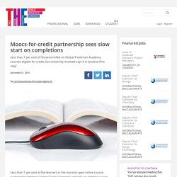 Moocs-for-credit partnership sees slow start on completions