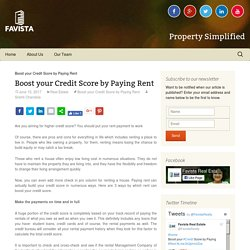 Boost your Credit Score by Paying Rent - Favista Real Estate Blog