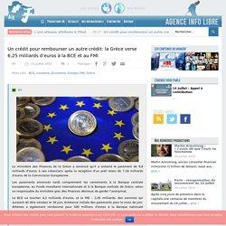 Un crédit pour rembourser un autre crédit: la Grèce verse 6,25 milliards d'euros à la BCE et au FMI