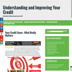 Your Credit Score - What Really Matters