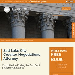 Salt Lake City Creditor Negotiations Attorney
