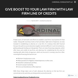 Attorney Line of Credits or Law Firm Line of Credits Loan by Cardinal Consultant