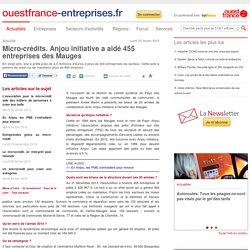 Micro-crédits. Anjou initiative a aidé 455 entreprises des Mauges