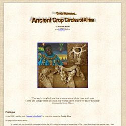 Credo Mutwa and Ancient Crop Circles of Africa