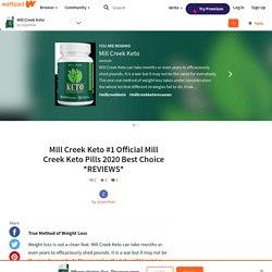 Mill Creek Keto - Mill Creek Keto #1 Official Mill Creek Keto Pills 2020 Best Choice *REVIEWS*
