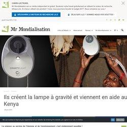 Ils créent la lampe à gravité et viennent en aide au Kenya