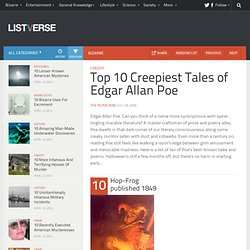 Top 10 Creepiest Tales of Edgar Allan Poe - Listverse