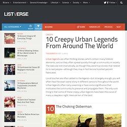 10 Creepy Urban Legends From Around The World