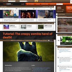 The creepy zombie hand of death! — Tutorials — gimpusers.com
