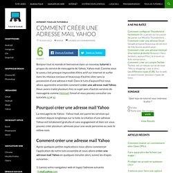 Créer une adresse mail yahoo en quelques minutes