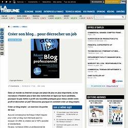 Créer son blog... pour trouver un emploi