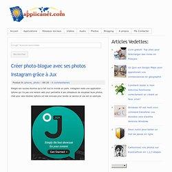 Créer photo-blogue avec ses photos Instagram grâce à Jux