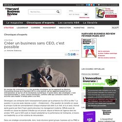 Créer un business sans CEO, c'est possible