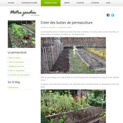 Créer des buttes de permaculture